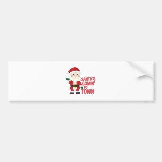 Santas Comin Bumper Sticker