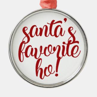 Santa's Favorite Ho! Metal Ornament