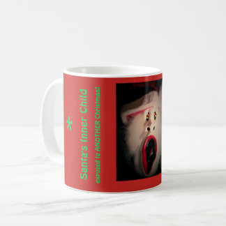 Santa's Inner Child exposed to ANOTHER Christmas! Coffee Mug