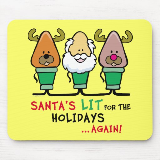 Santa's Lit for the Holidays Mouse Pads