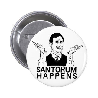 Santorum Happens Button