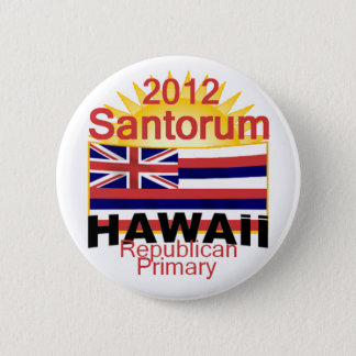 Santorum HAWAII Button