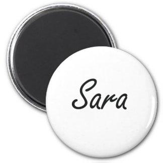 Sara artistic Name Design 2 Inch Round Magnet