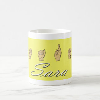 Sara Name in ASL Coffee Mug