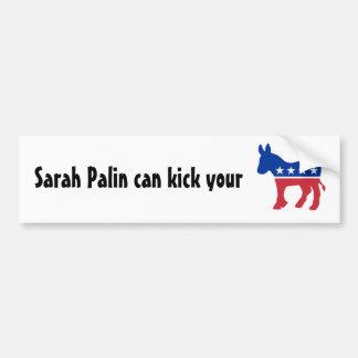 Sarah can kick your.... bumper sticker