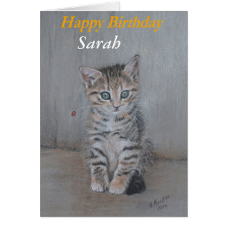 Sarah, Happy Birthday kitten art. Card