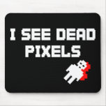 Sarah Marshall Dead Pixels Mouse Pad