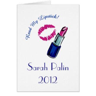 Sarah Palin 2012 - You betcha'!!!! Greeting Card