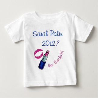 Sarah Palin 2012? You Betcha'!!!! Tees