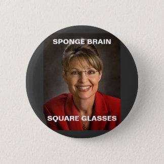 sarah palin 3, SPONGE BRAIN, SQUARE GLASSES 2 Inch Round Button