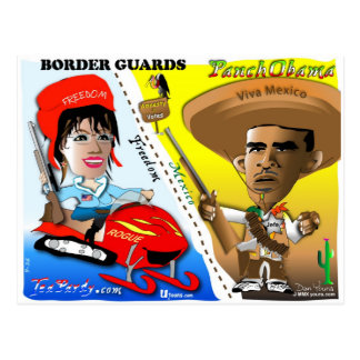 Sarah Palin and Obama Border Patrol Postcard