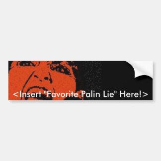 Sarah Palin Customizable <Your Text Here!> Bumper Sticker