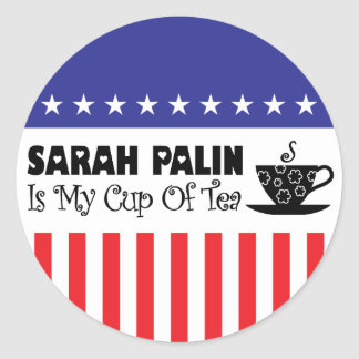 Sarah Palin Is My Cup Of Tea Stickers