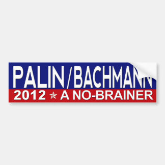 Sarah Palin / Michele Bachmann 2012 Bumper Sticker