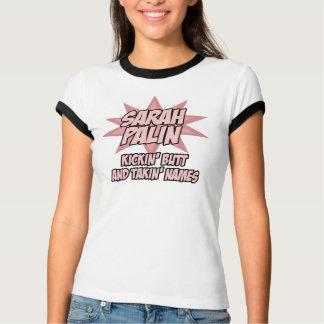 Sarah Palin T-Shirt: Kickin Butt T-Shirt