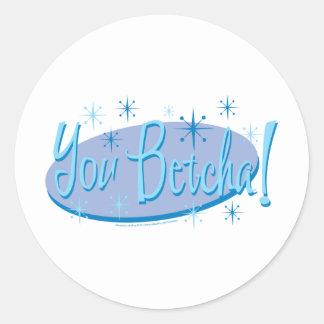 Sarah Palin You Betcha! Round Sticker