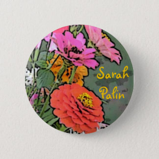 Sarah Palin Zinnia Button