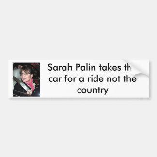 sarah_palinride bumber sticker, Sarah Palin tak... Bumper Sticker