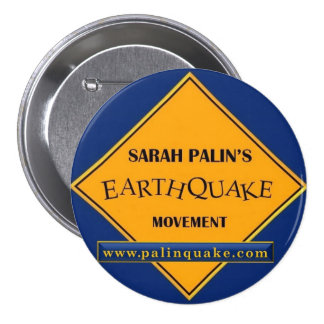 Sarah Palin's Earthquake Movement Button