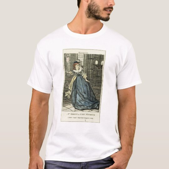 Sarah Siddons  as Lady Macbeth T-Shirt