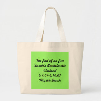 sarah's bachelorette weekend large tote bag
