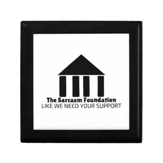 sarcasm foundation like we need your support shirt gift box