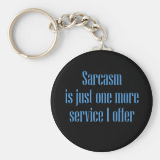 Sarcasm Service Keychain