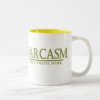 SARCASM - YEAH THAT'LL WORK Two-Tone COFFEE MUG