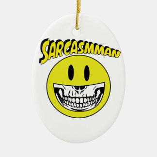 Sarcasmman Ceramic Ornament