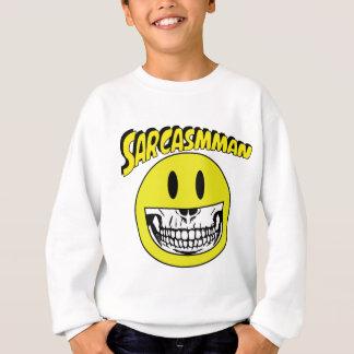 Sarcasmman Sweatshirt
