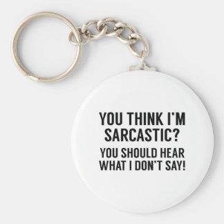 Sarcastic Keychain