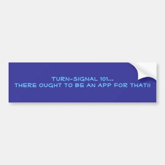 sarcastic turn-signal bumper sticker