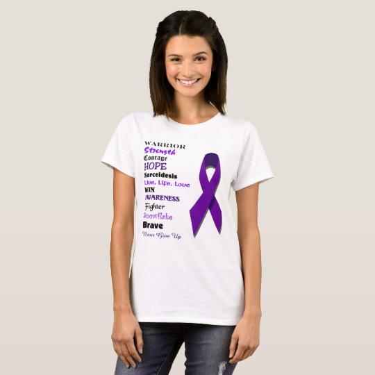 Sarcoidosis Inspirational Words T-Shirt