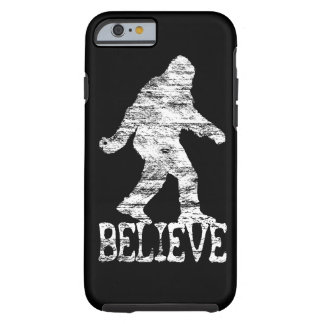 Sasquatch BELIEVE Distressed iPhone 6 case