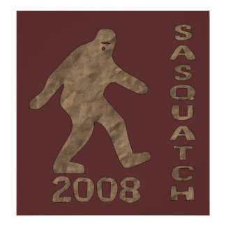 Sasquatch For President Poster
