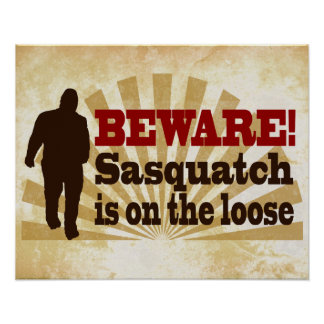 Sasquatch on the Loose Print