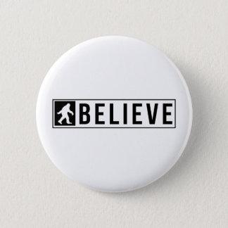 Sassquatch Believe 2 Inch Round Button