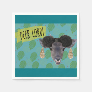 "sassy and dramatic ""Deer Lord!"" napkin print  NPI Disposable Napkin"