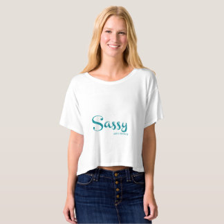 Sassy And I Know It by Sassy Planet Exclusive Line T-shirt