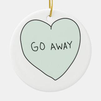 Sassy Heart: Go Away Round Ceramic Ornament