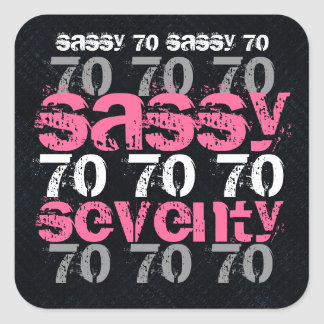 Sassy Seventy 70  Birthday Black Silver Pink Party Square Sticker