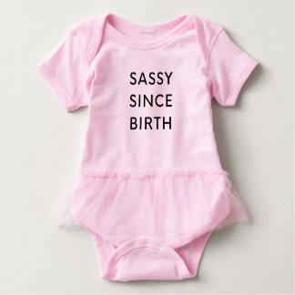 Sassy Since Birth Baby Bodysuit