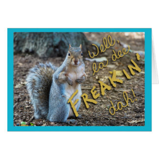 Sassy Squirrel card