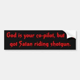 Satan Rides Shotgun Bumper Sticker