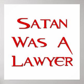Satan Was A Lawyer Print