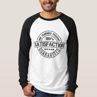 SATISFACTION GUARANTEED shirt, choose style, color T-Shirt