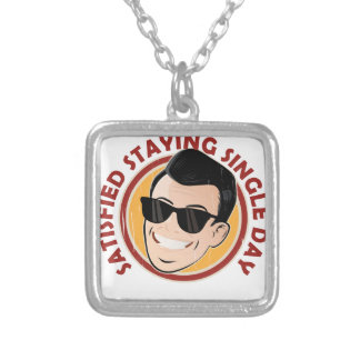 Satisfied Staying Single Day - Appreciation Day Silver Plated Necklace