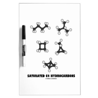 Saturated C4 Hydrocarbons (Oil Chemical Molecules) Dry-Erase Whiteboard