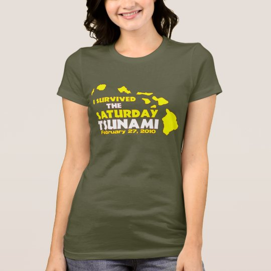 Saturday Tsunami Survivor T-Shirt