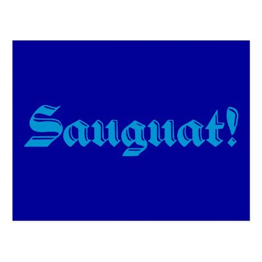 Sauguat! Postcard